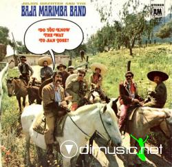 Baja Marimba Band - Do You Know The Way To San José (1968)