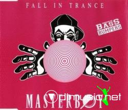 Masterboy - Fall In Trance (Remixes) (Maxi-Cd) 1993