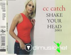C.C.CATCH-Shake Your Head (2003 Maxi)