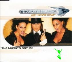 Brooklyn Bounce - The Music's Got Me (Remixes) (Maxi-CD) 1998