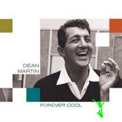 Dean Martin - Forever Cool (2007)