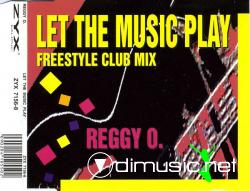 Reggy O - Let The Music Play