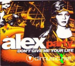 Alex Party - Don't Give Me Your Life (Maxi-CD) 1994