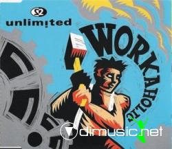 2 Unlimited - Workaholic (Maxi-CD) 1992