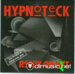 Hypnoteck - Ready Or Not (Maxi-CD) 1990