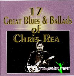 CHRIS REA-17 Great Blues & Ballads Of