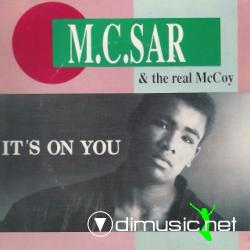 MC SAR & THE REAL MCCOY - IT'S ON YOU