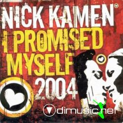 NICK KAMEN - I PROMISED MYSELF 2004 (2004) (256 KBPS)