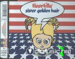 Cover Album of FLOORFILLA - SISTER GOLDEN HAIR (CDM - 2002) (192 KBPS)