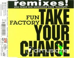 FUN FACTORY - TAKE YOUR CHANCE (REMIXES) (1994) (192 KBPS)