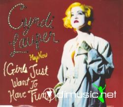CYNDI LAUPER - HEY NOW, GIRLS JUST WANNA HAVE FUN