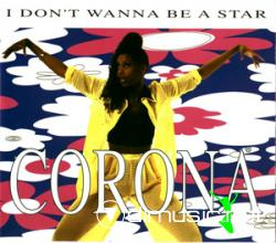 CORONA - I DON'T WANNA BE A STAR (CDM - 1995)