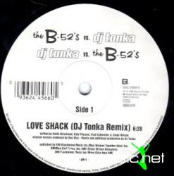 THE B-52'S MEETS DJ TONKA - LOVE SHACK