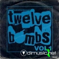 Twelve Bombs Vol. 1 (2008)