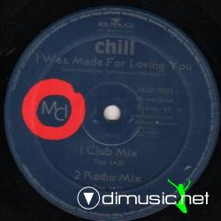 CHILL - I WAS MADE FOR LOVING YOU (1994) (128 KBPS)