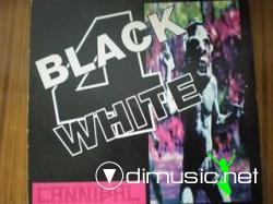 BLACK 4 WHITE - CANNIBALL