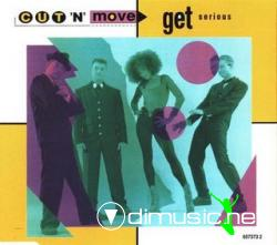 CUT 'N' MOVE - GET SERIOUS (CDM - 1991) (320 KBPS)