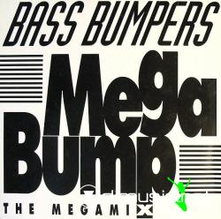 BASS BUMPERS - MEGABUMP (THE MEGAMIX) (1993) (320 KBPS)