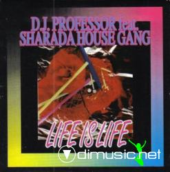 SHARADA HOUSE GANG - LIFE IS LIFE (12' SINGLE)