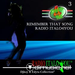 RADIO ITALO4YOU REMEMBER THAT SONG VOL.3