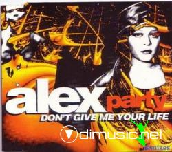 ALEX PARTY - DON'T GIVE ME YOUR LIFE (REMIX) (1995)