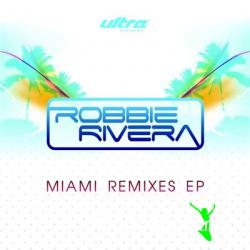 Cover Album of Robbie Rivera - Miami Remixes (2008)