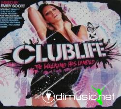 VA - Clublife The Weekend Has Landed (2008)