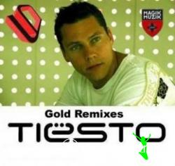 Tiesto's Gold Remixes (2008)