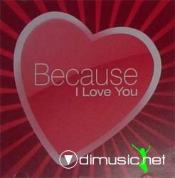 VA-Because I Love You (2008)