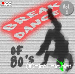 BREAK DANCE of 80's Vol 1