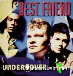 UNDERCOVER - BEST FRIEND (12' VINIL - 1994) (256 KBPS)