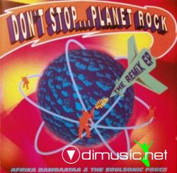 AFRICA BAMBAATAA & THE SOUL SONIC FORCE - PLANET ROCK (EP REMIXES)