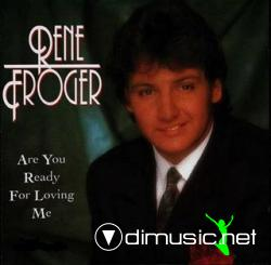 RENE FROGER - ARE YOU READY FOR LOVING ME (1990)