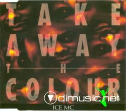 Cover Album of ICE MC - TAKE AWAY THE COLOR (REMIX) (1993) (192 KBPS)