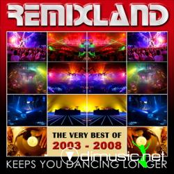 Remixland The Very Best Of 2003-2008 -2CD-2009