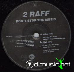 2 RAFF - DON'T STOP THE MUSIC (1994) (192 KBPS)