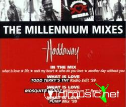 HADDAWAY - THE MILLENIUM MIXES (1999) (192 KBPS)