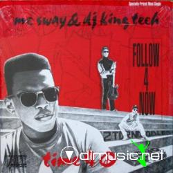 MC SWAY & DJ KING TECH - FOLLOW 4 NOW (12