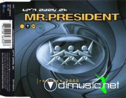 MR. PRESIDENT - UP'N AWAY 2K (REMIXES) (CDM - 2000) (256 KBPS)