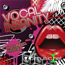 Vocal Insanity File Under House (2008)