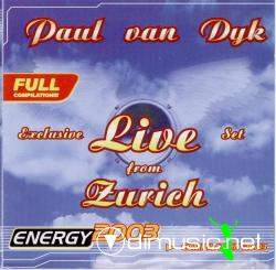 Cover Album of PAUL VAN DYK-Exclusive Live Set From Zurich (2003)