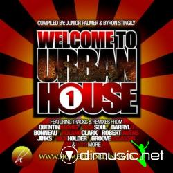 Welcome To Urban House Vol.1 (2008)