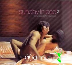 Cover Album of Sunday In Bed 2 - Sexy Sounds For Lazzy Lovers