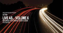 Live As Volume 6 Mixed By Activa