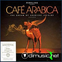VA - Cafe Arabica: The Cream Of Arabient Cuisine (2007)