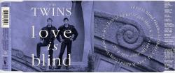 The Twins - 1993 - Love Is Blind (Maxi Cd)