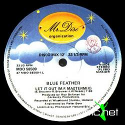 Blue Feather - Let It Out (M.F. Mastermix) - Vinly 12'' - 1983