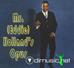 Eddie Holland - Mr.(Eddie) Holland's Opus