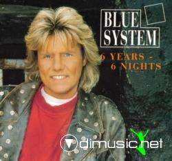 BLUE SYSTEM-6 YEARS-6 NIGHTS (CDM 1993)