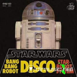 Bang Bang Robot - Star Wars (Main Title) / Star Robot System